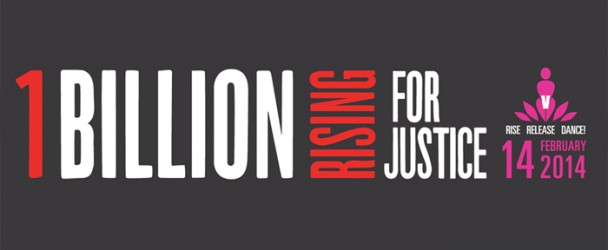 One Billion Rising For Justice: 14 febbraio 2014